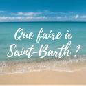 que faire à saint barth
